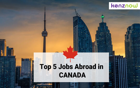 Top 5 Jobs Abroad in Canada